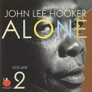 john lee hooker - alone 2 CD 2005 tomato music 9 tracks used mint