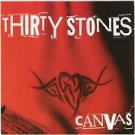 thirty stones - canvas CD 2003 11 tracks used mint