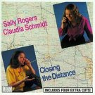 sally rogers + claudia schimidt - closing the distance CD 1987 flying fish 16 tracks used mint