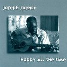 joseph spence - happy all the time CD 1985 hannibal warner 9 tracks used mint