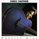 chris smither - happier blue CD 1993 flying fish 12 tracks used mint