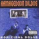 armageddon dildos - homicidal dolls CD 1993 sire 11 tracks used mint