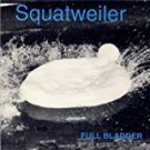 squatweiler - full bladder CD 1993 8 tracks used mint