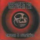 treponem pal - excess & overdrive CD 1993 roadrunner all blacks 11 tracks used mint