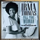 irma thomas - full time woman the lost cotillion album CD 2014 atlantic real gone rhino new