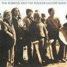 tim robbins and the rogues gallery band CD 2011 429 records used