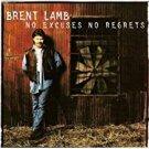 brent lamb - no excuses no regrets CD 1996 word 11 tracks used mint