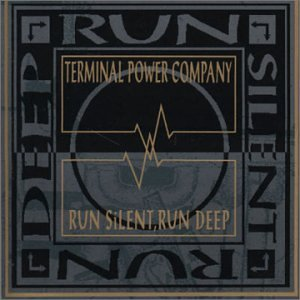 terminal power company - run silent run deep CD 1992 beggars banquet situation two used mint