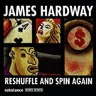 james hardway - reshuffle and spin again CD substance 9 tracks used mint