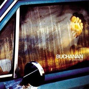 buchanan - all understood CD 2003 ultimatum 11 tracks used mint