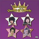 latino queens of comedy - dyana ortelli + marilyn martinez + marga gomez + monique marvez CD 2001