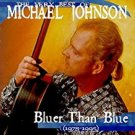 very best of michael johnson - bluer than blue CD 1999 razor & tie 17 tracks used mint