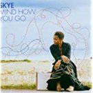 skye - mind how you go CD 2006 warner 11 tracks used mint