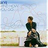 skye - mind how you go CD 2006 warner 11 tracks used mint
