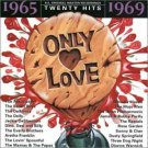 only love - twenty hits 1965 - 1969 CD 1996 jci warner special product used mint