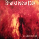 brand new day - instantdust CD 2003 revolution records 10 tracks new