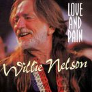 willie nelson - love and pain CD forever music 9 tracks used mint