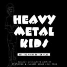 heavy metal kids - hit the right button plus CD 2010 17 tracks used