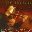 joe deninzon & stratospheerius - live wires CD 2004 d-zone 10 tracks used like new