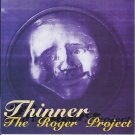 thinner - the roger project CD 8 tracks used like new