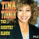 tina turner - the country album CD pilz 10 tracks used like new