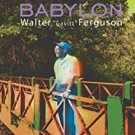 "walter ""gavitt"" ferguson - babylon CD papaya music 13 tracks used"