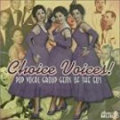 choice voices! pop vocal group gems of the 50's CD 2-discs 1999 collectors' choice used like new