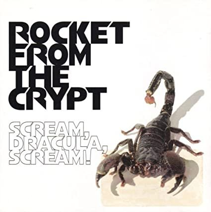 rocket from the crypt - scream dracula scream! CD 1995 interscope 14 tracks used mint