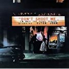 don't shoot me i'm only the piano player CD 1973 this record compan polygram 10 tracks used like new