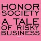 honor society - a tale of risky business part 2 CD 2011 fair isle 14 tracks used like new