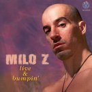 milo z - live & bumpin' CD 1999 school cut 11 tracks used like new