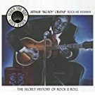 "arthur ""big boy"" crudup - when the sun goes down vol. 7 rock me mamma CD 2003 blubird new"