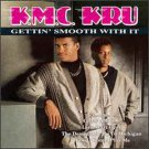 K.M.C. kru - gettin' smooth with it CD 1991 curb 10 tracks used like new