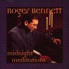 roger bennett - midnight meditations CD 1998 roger bennett 15 tracks used like new