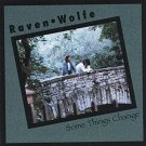 raven wolfe - some things change CD 11 tracks used like new
