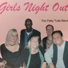 patty tuite band - girls night out CD 10 tracks used like new