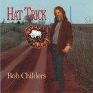 bob childers - hat trick CD 1999 binky records used like new
