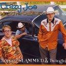 crazy joe and the mad river outlaws - chopped, slammed, & twangin' CD 2004 atom used like new