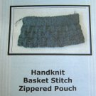 Knitting Pattern Handknit Basket Stitch Zippered Pouch Lined