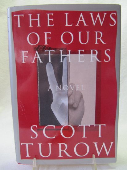 The Laws of Our Fathers by Scott Turow Hardback Book 1st Edition