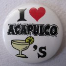 Vintage I HEART ACAPULCO MARGARITAS Souvenir Pinback Button 2.25 In White Colorful
