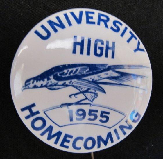 Vintage 1955 U-High University High Homecoming Pinback Button 2.25 In Bluehawks Iowa