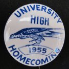 Vintage 1955 U-High University High Homecoming Pinback Button 2.25 In Bluehawks Iowa