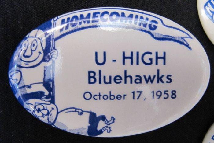 Vintage 1958 U-High University High Homecoming Pinback Button 2.75 In Bluehawks Iowa