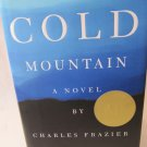 Cold Mountain by Charles Frazier Hardback Book 1st Edition