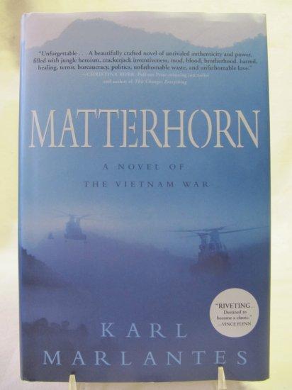 Matterhorn A Novel of the Vietnam War by Karl Marlantes Hardback Book New