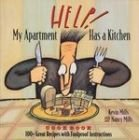 HELP! My Apartment Has a Kitchen Cookbook by Kevin Mills Nancy Mills Paperback 100+ Great Recipes