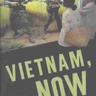 Vietnam, Now: A Reporter Returns by David Lamb 1st Edition Hardcover with Dust Cover 2002