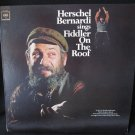 HERSCHEL BERNARDI Sings Fiddler on the Roof Columbia OL 6610 Original Mono Vinyl Record Album