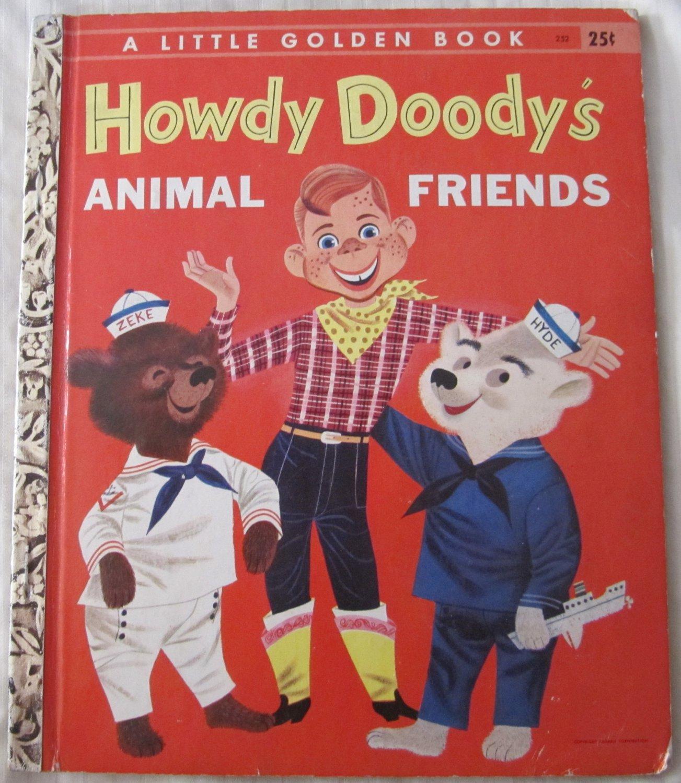 Howdy Doody's Animal Friends Little Golden Book No. 252 Kathleen Daly (c) 1956